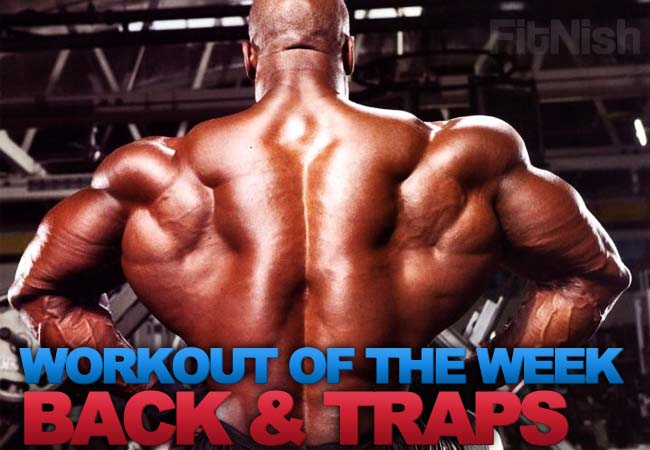 Workout of the Week, Focusing On The Back and Traps