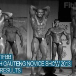 BBSA and IFBB North Gauteng Novice Show, 13 April 2013, Final Results