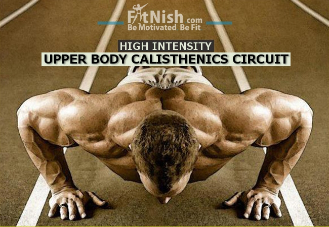 Callisthenics Upper Body Circuit To Get A Ripped Torso