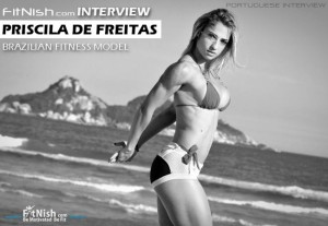 One On One With Brazilian Fitness Model, Priscila De Freitas