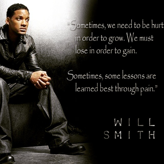 Embrace your pain, let it push you to greatness. #willsmith #willsmithquote #etquotes  #behappy #bepositive #spreadpositivity #noexcuses #begreat  #nevergiveup #work #workyourassoff  #motivation #BEMOTIVATED #gymmotivation #rippedphysique #quotes #quote #succeed #success  #fitness #bestrong #stopworrying