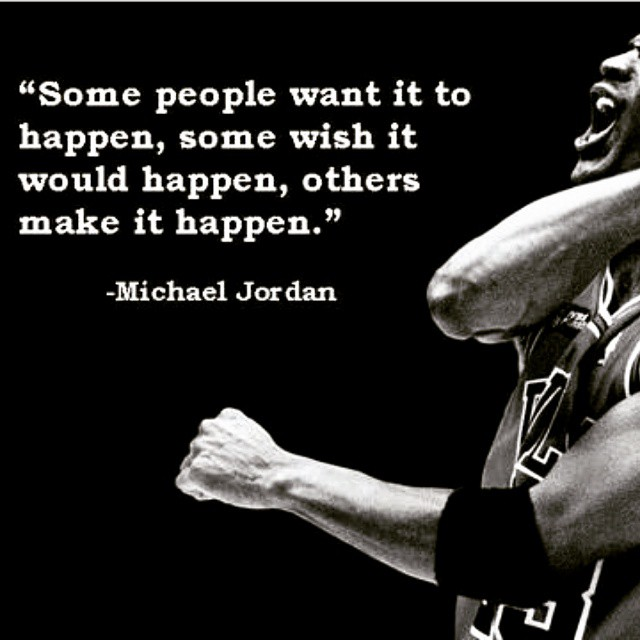 Go MAKE it happen! #michaeljordan ???#love #behappy #bepositive  #spreadpositivity #noexcuses #begreat  #nevergiveup #work #workyourassoff  #motivation #BEMOTIVATED #gymmotivation #rippedphysique #quotes #quote #succeed #success  #fitness #bestrong #stopworrying #fitguys #tiger #tigerquote #fitness