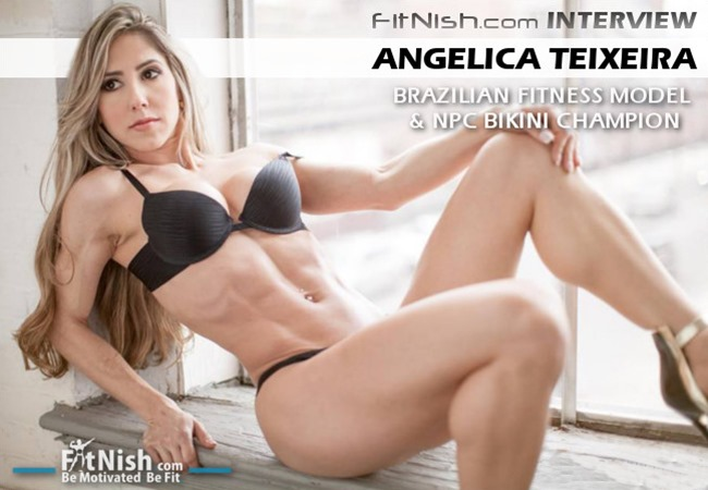 Brazilian Fitness Model & NPC Bikini Champion, Angelica Teixeira
