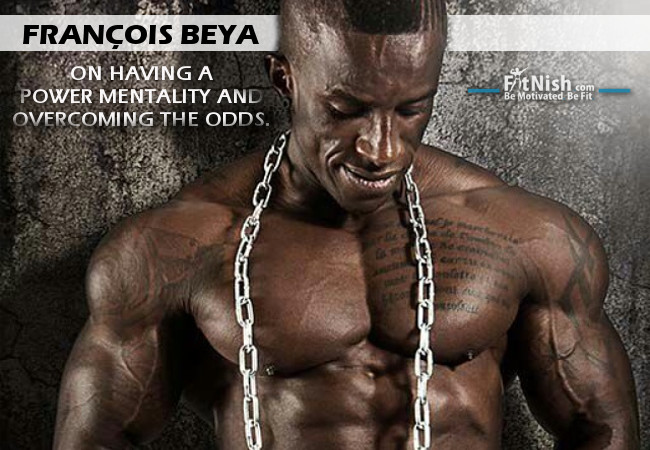 François Beya On Having a Power Mentality And Overcoming The Odds
