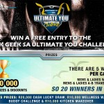 WIN A FREE ENTRY TO THE SLEEK GEEK SA ULTIMATE YOU CHALLENGE!