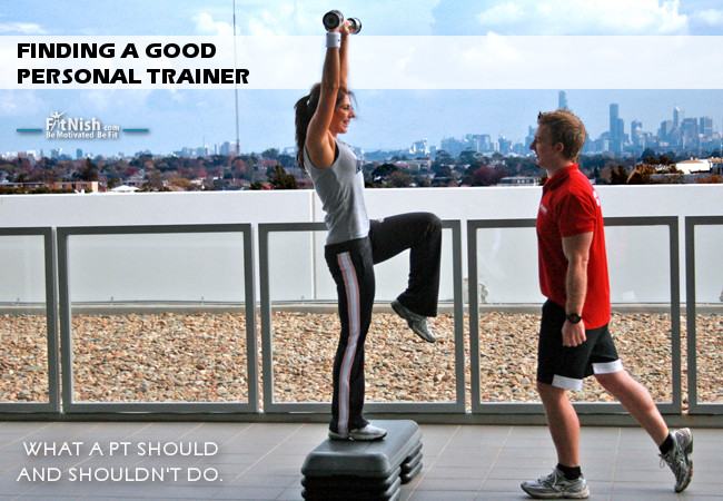 Finding a Good Personal Trainer | What a PT Should and Shouldn't Do