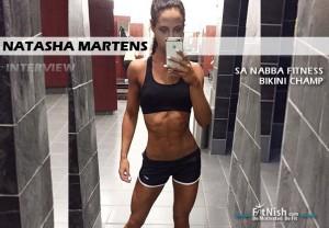 One On One With Up and Coming Nabba Fitness Bikini Champ, Natasha Martens