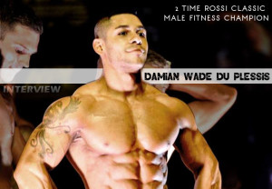 One On One With 2 Time Rossi Classic Male Fitness Champion, Damian Wade du Plessis