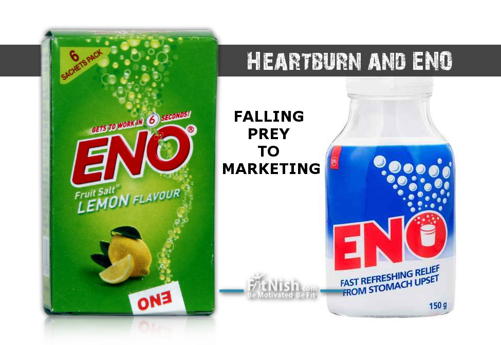 Falling Prey To Marketing | Heartburn and ENO