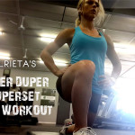 Alrieta's SUPER DUPER Superset Leg Workout! [Full Video]