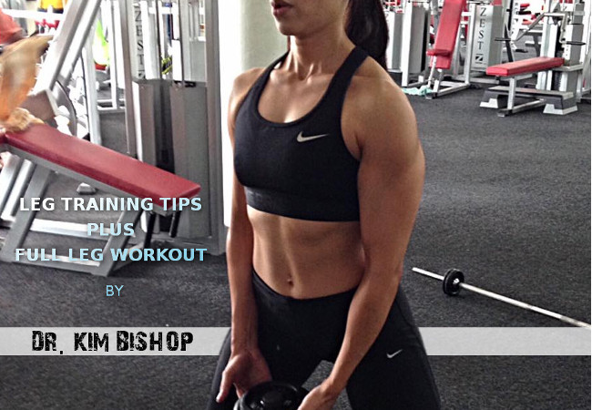 Leg Training Tips Plus Full Leg Workout by Dr. Kim Bishop!