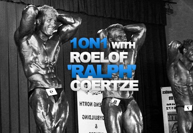 One on One With Ifbb Bodybuilder Roelof 'Ralph' Coertze