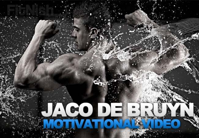 Bodybuilding Fitness Motivational Video Jaco De Bruyn Wbff Motivation Fitnish Com