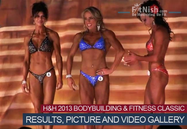 H H 2013 Bodybuilding and Fitness Classic, Results, Picture and Video Gallery