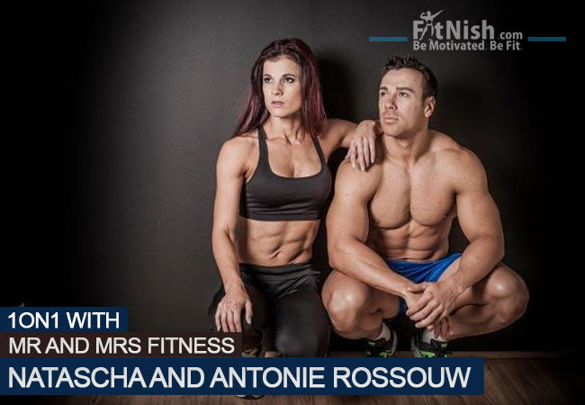 One On One With Mr And Mrs Fitness, Natascha And Antonie Rossouw