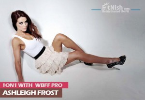 One On One With WBFF Pro Ashleigh Frost