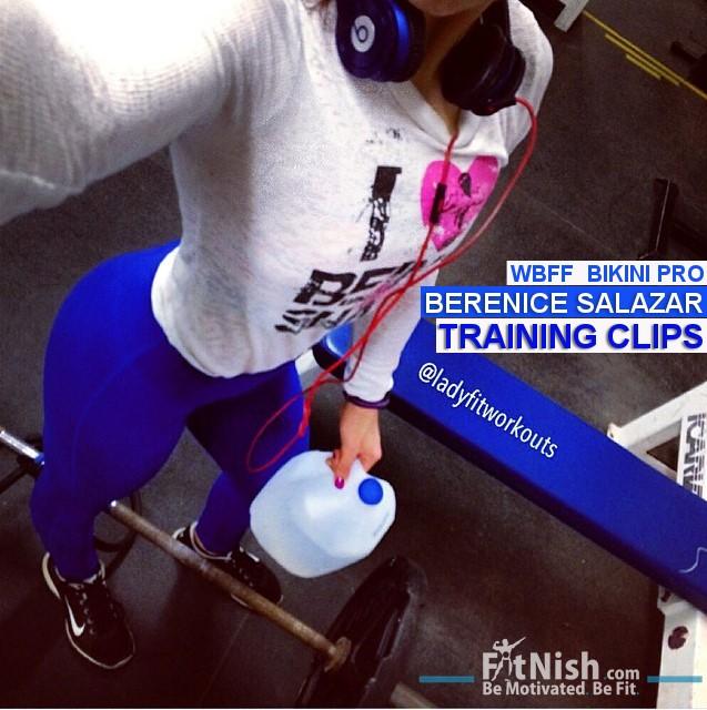 WBFF Bikini Pro, Berenice Salazar | Training Clips