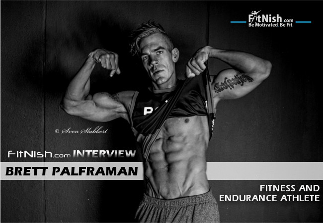 Interview With Endurance And Fitness Athlete, Brett Richard Palframan