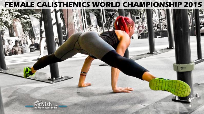 Strong Women! | Female Calisthenics WORLD CHAMPIONSHIP 2015
