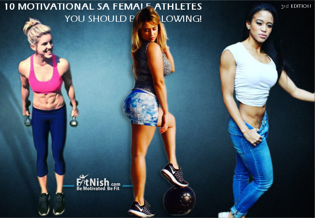 10 Motivational SA Female Athletes You Should Be Following! 3rd Edition