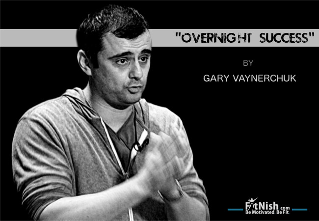 """Overnight Success"" by Gary Vaynerchuk"
