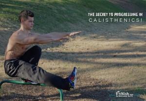 The Secret To Progressing In Calisthenics!