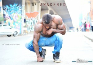 Francois Beya   Be Awakened.