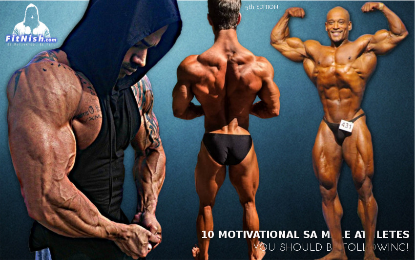 10 Motivational SA Male Athletes You Should Be Following! 5th Edition